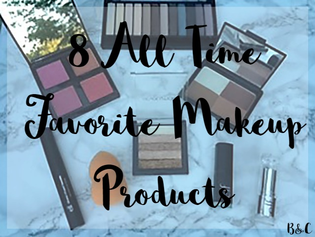eight 8 all time favorite makeup products that everyone needs to try!