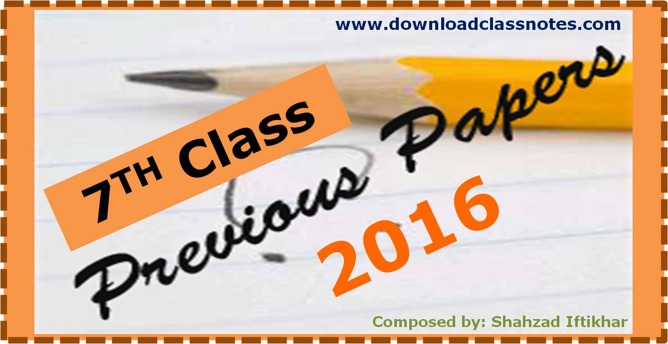 7th Class Old Question Papers (2016)