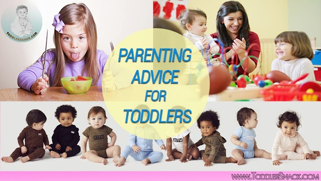 Parenting Advice for Toddlers