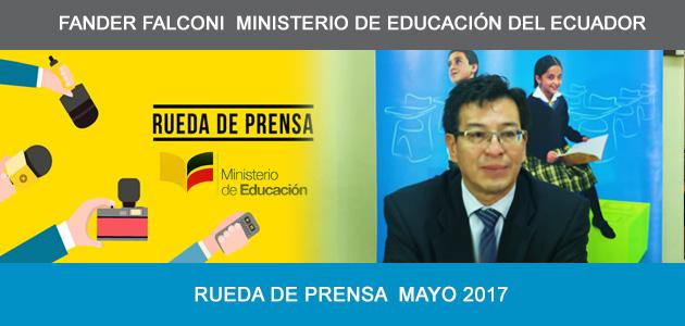 Ministro de Educación del Ecuador 2017 - Rueda de Prensa Fander Falconi  Ministerio de Educación del Ecuador