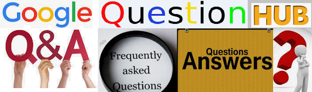 What Is Google Question Hub ? Everything you need to know