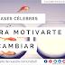 10 frases célebres para motivarse a cambiar