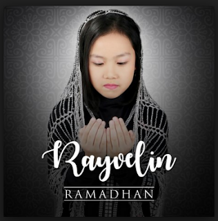 Rayvelin, Lagu Religi, Lagu Cover, Download Lagu Rayvelin Ramadhan Mp3 Religi Islami Terbaru 2018