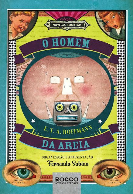 O Homem da areia - E. T. A. Hoffmann