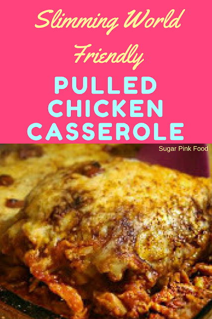 Fully Loaded BBQ Pulled Chicken Casserole recipe slimming world