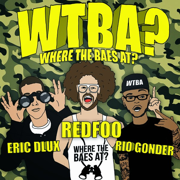 Eric D-Lux, Redfoo & Rio - Where the Baes at? - Single Cover