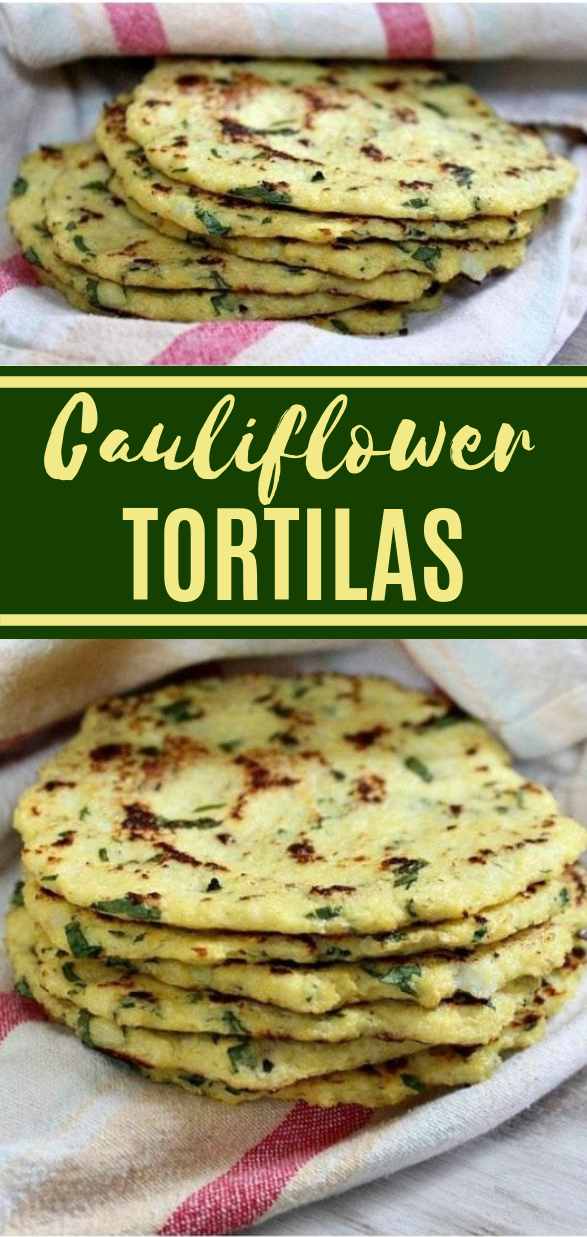 Cauliflower Tortillas #vegan #cauliflower