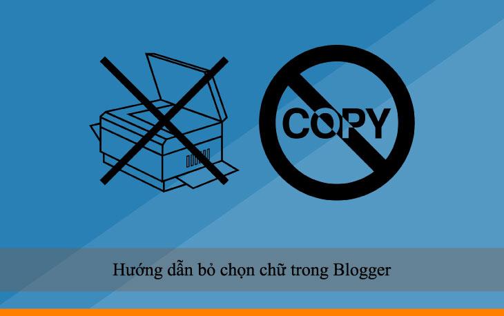 Hướng dẫn bỏ chọn chữ (text) trong Blogger