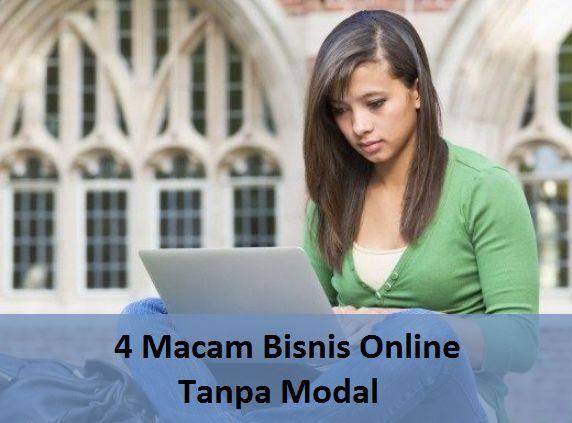 4 Macam Bisnis Online Tanpa Modal