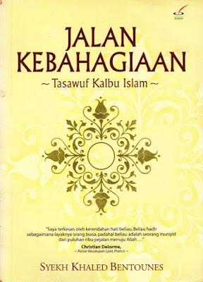Jalan Kebahagian (Tasawuf Kalbu Islam)