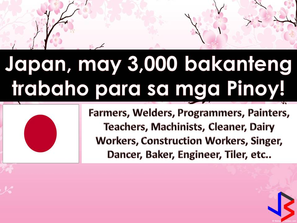 Are you looking for jobs abroad? Why don't you consider working in Japan? This 2018 job vacancies in Japan reaches around 3,000 for Filipino workers. This latest job orders are taken from employment site of Philippine Overseas Employment Administration. There are many companies in Japan who wants to hire Filipino workers and continuously hiring Filipino workers every month.   International employment opportunities in Japan are open for welders, engineers, farm workers, painter scaffolders, livestock agriculture workers, IT jobs or programmers among other.    Read more: http://www.jbsolis.com/2018/03/3000-latest-job-vacancies-open-for-filipinos-who-wants-to-work-in-Japan.html#ixzz58wrLp5pB