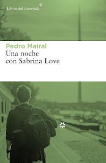 Una noche con Sabrina Love Pedro Mairal