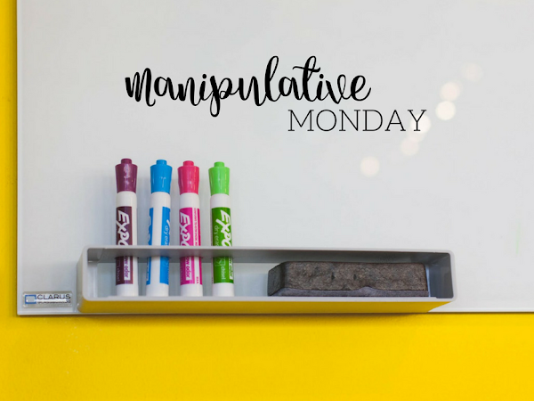 Manipulative Monday. . .on a Tuesday