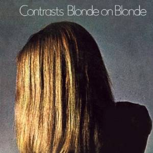 Blonde On Blonde - Contrasts (1969)