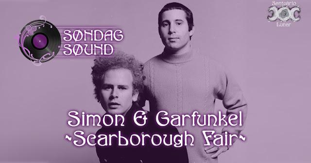 Søndag Søund - Letra e tradução de Scarborough Fair com Simon & Garfunkel