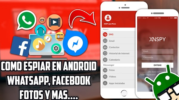 LA MEJOR APP PARA ESPIAR WHATSAPP, FACEBOOK, MULTIMEDIA EN ANDROID Y IOS 2017 & 2018|| XNSPY