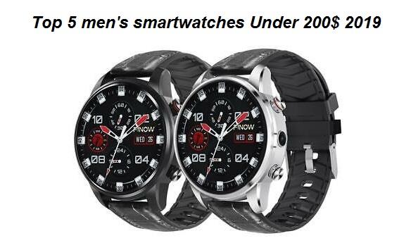 Top 5 men's smartwatches Under 200$ 2019