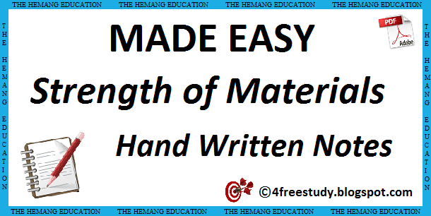 Made Easy Strength of Materials Hand-Written Class Notes GATE Mechanical www.thefreestudy.com