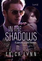 https://www.amazon.com/Shadows-Love-Justice-Novellas-Book-ebook/dp/B01GR7U1TY/ref=sr_1_4?ie=UTF8&qid=1492819192&sr=8-4&keywords=erica+lynn