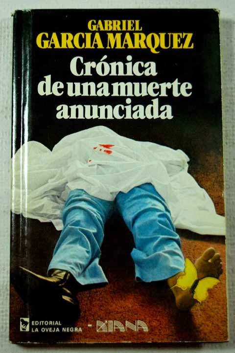 CRONICA DE UNA MUERTE ANUNCIADA