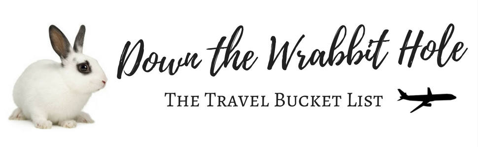 Down the Wrabbit Hole - The Travel Bucket List