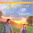 A Humble Cup of Lukewarm Tea: Book Review: Her Texas Family by Jill Lynn