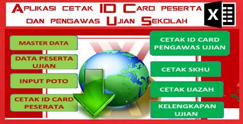 Master Aplikasi Cetak ID Card Peserta Dan Pengawas Ujian Sekolah Format Excel