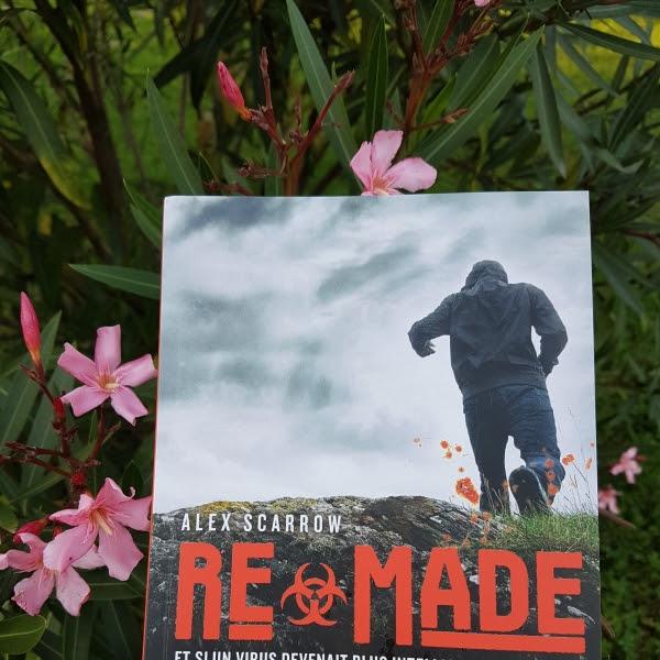 ReMade, tome 1 de Alex Scarrow