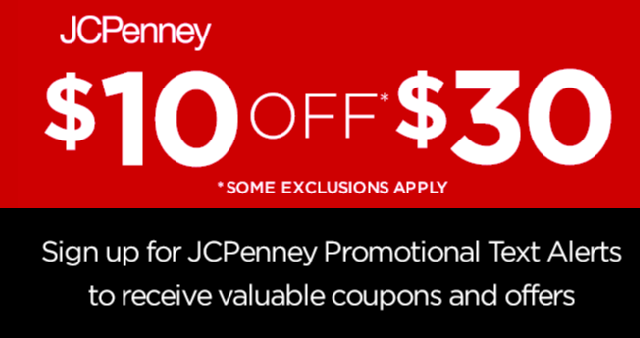 18b9ed510 JCPenney   10 off  30 coupon when you sign up for Text Alerts ...