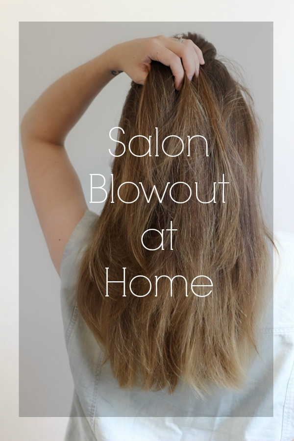 Salon Blowout at Home