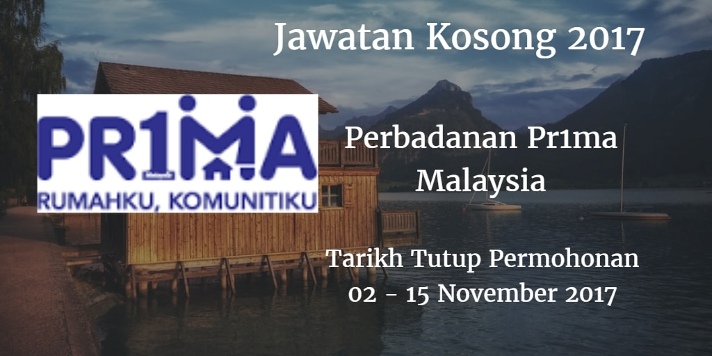 Jawatan Kosong Perbadanan Pr1ma Malaysia 02 - 15 November 2017