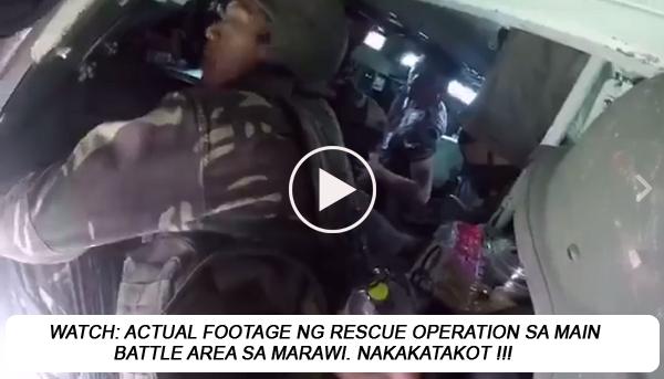 WATCH: Malapitang Bakbakan, Actual f00tage ng Rescue Operation sa Main Battle Area sa Marawi CIty