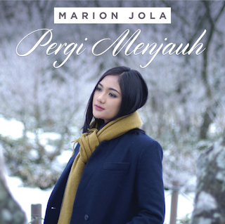 Download Lagu Marion Jola Pergi Menjauh Mp3 Terbaru 2019