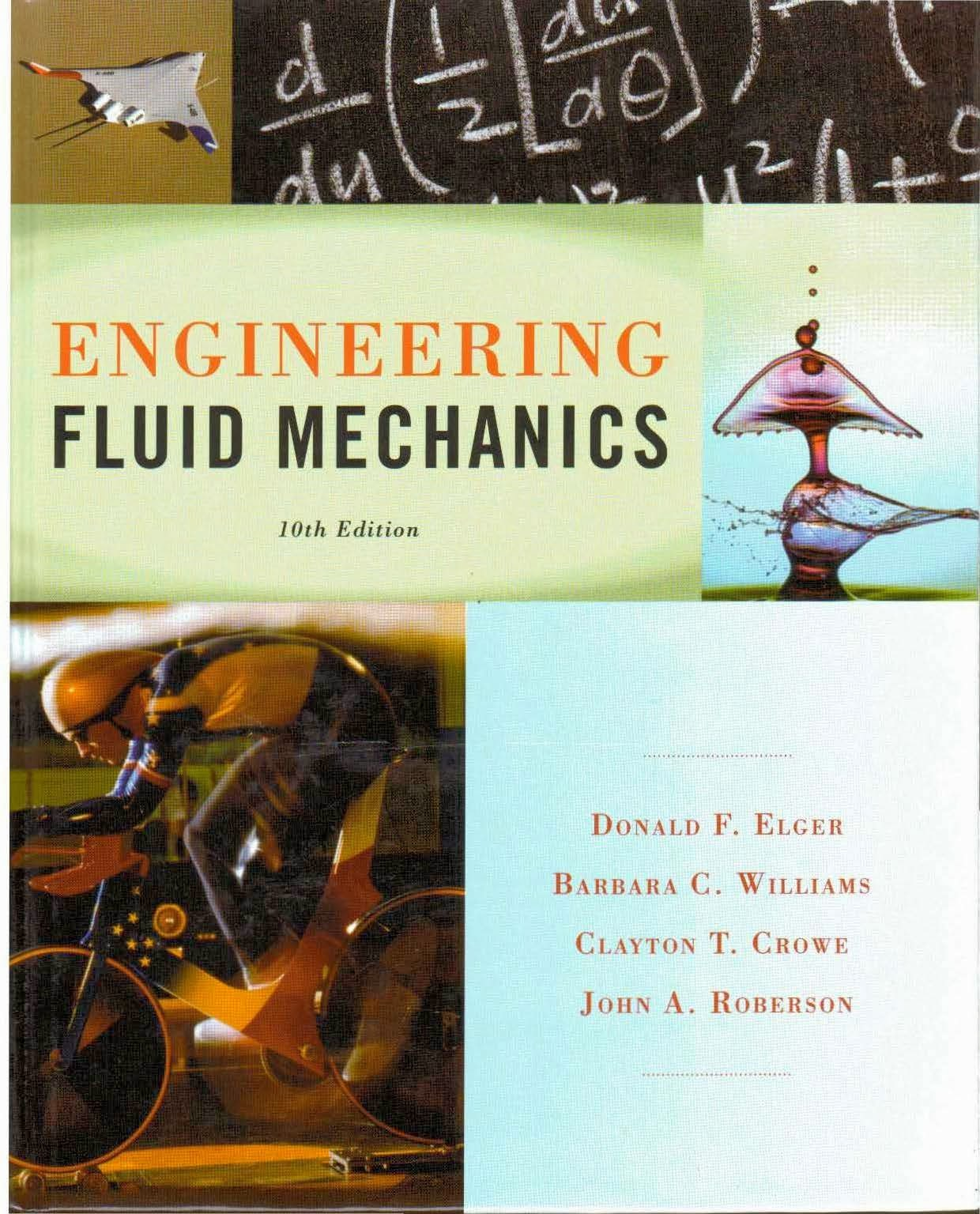 Book: Engineering Fluid Mechanics by Donald F. Elger, Clayton T. Crowe, Barbara C. Williams, John A. Roberson