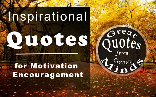 Inspirational Quotes for Motivation and Encouragement