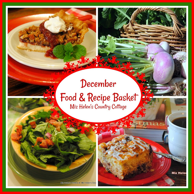 December Food & Recipe Basket at Miz Helen's Country Cottage