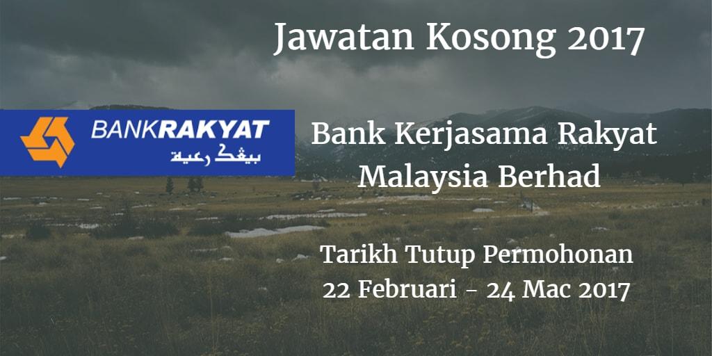 Jawatan Kosong Bank Rakyat 22 Februari - 24 Mac 2017