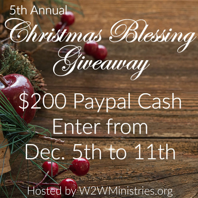 Christmas Blessing Giveaway, enter to win $200 in paypal cash. @w2wministries #paypal #cash #giveaway #christmasblessinggiveaway #christmasblessing #christmas #giveaway