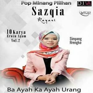 Sazqia Rayani - Ba Ayah Ka Ayah Urang (Full Album)