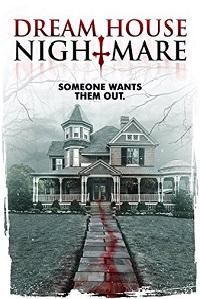 Watch Dream House Nightmare Online Free in HD