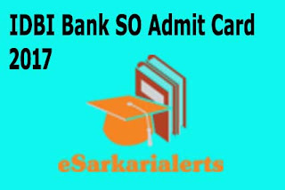 IDBI Bank SO Admit Card