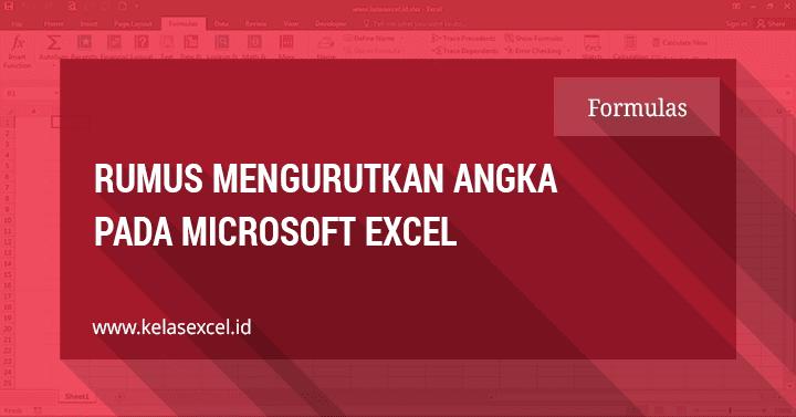 Rumus Mengurutkan Angka di Excel Secara Otomatis