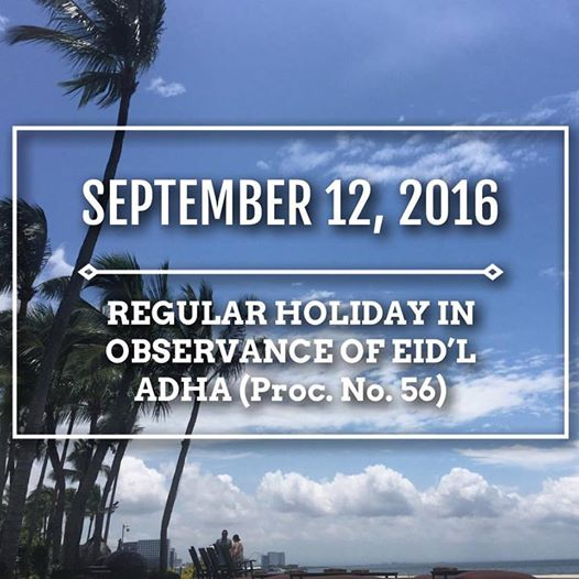 September 12 2016 is a Regular Holiday in the Philippines