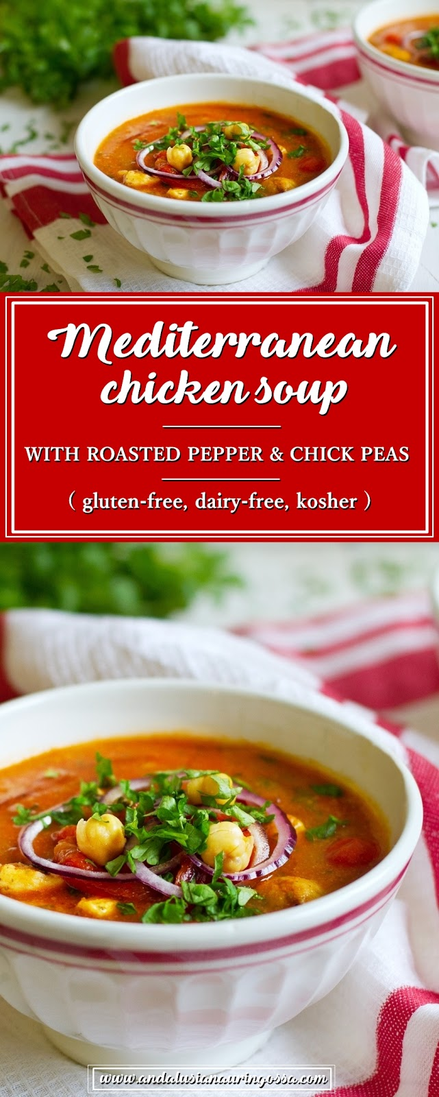 Andalusian auringossa_foodblog_mediterranean chicken soup_roasted pepper_chickpeas_glutenfree_kosher_vegan_PIN ME
