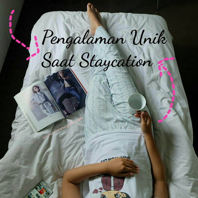 Cerita unik staycation, cerita lucu, staycation