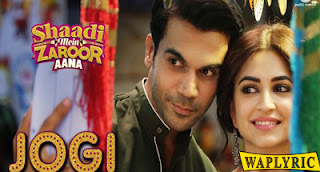 Jogi Song Lyrics Shaadi Mein Zaroor Aana