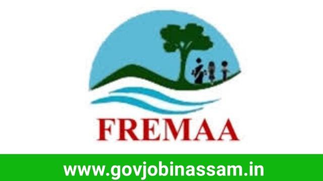 FREMAA Assam Recruitment 2018