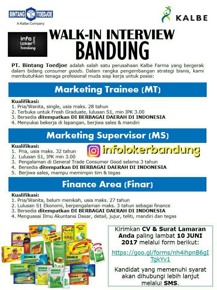 Walk In Interview PT. Bintang Toedjoe Bandung Juni 2017