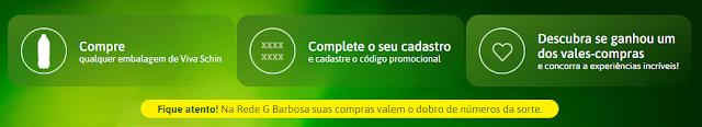 """Promoção: """"Viva cada Instante - Viva Schin"""""""