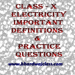 electricity important definitions and practice questions